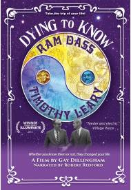 Dying to Know: Ram Dass & Timothy Leary