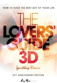 The Lovers' Guide 3D (20th Anniversary Edition)
